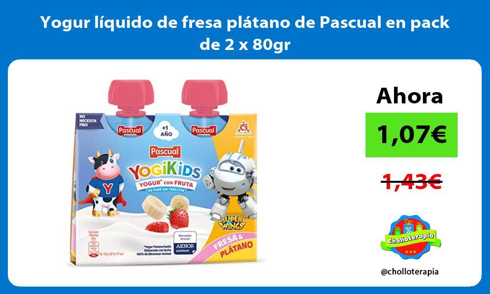 Yogur líquido de fresa plátano de Pascual en pack de 2 x 80gr