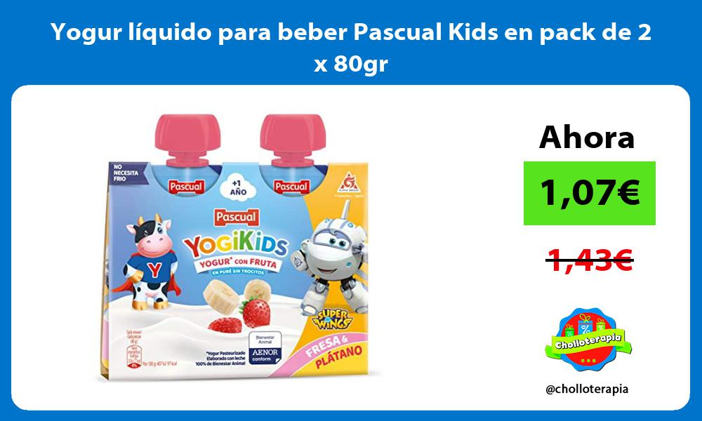 Yogur líquido para beber Pascual Kids en pack de 2 x 80gr