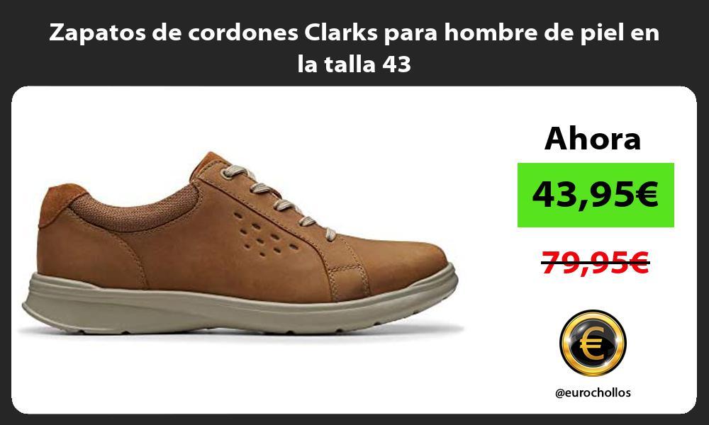 Zapatos de cordones Clarks para hombre de piel en la talla 43