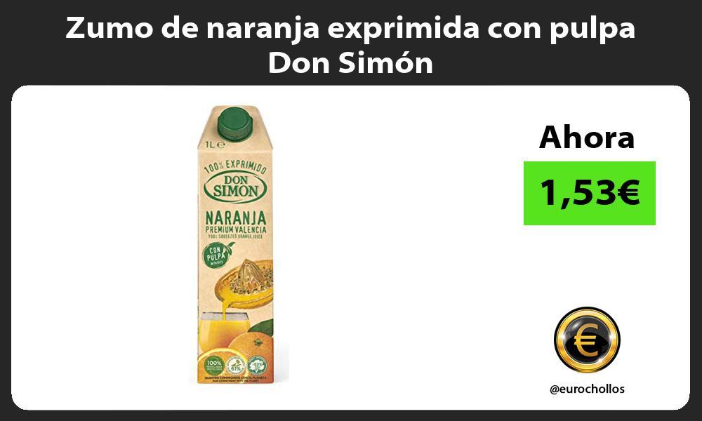 Zumo de naranja exprimida con pulpa Don Simón