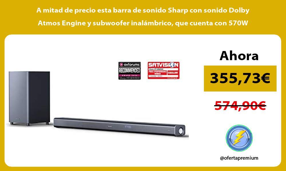 A mitad de precio esta barra de sonido Sharp con sonido Dolby Atmos Engine y subwoofer inalámbrico que cuenta con 570W