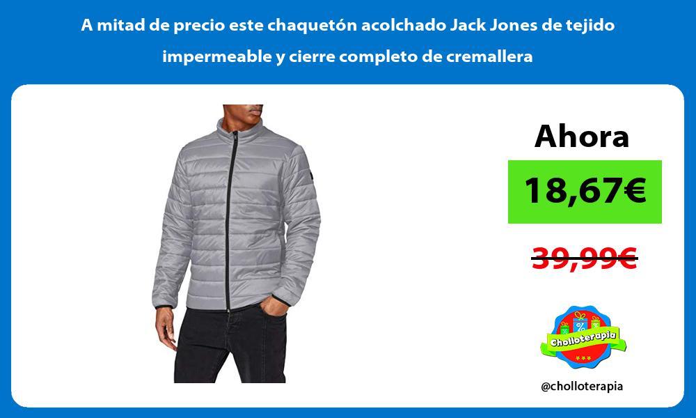A mitad de precio este chaquetón acolchado Jack Jones de tejido impermeable y cierre completo de cremallera