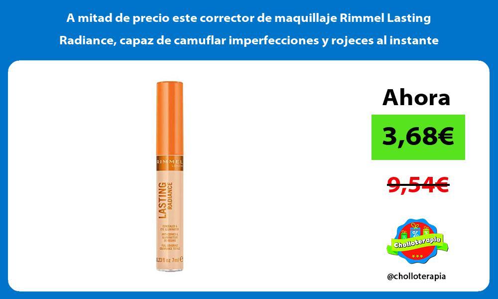 A mitad de precio este corrector de maquillaje Rimmel Lasting Radiance capaz de camuflar imperfecciones y rojeces al instante