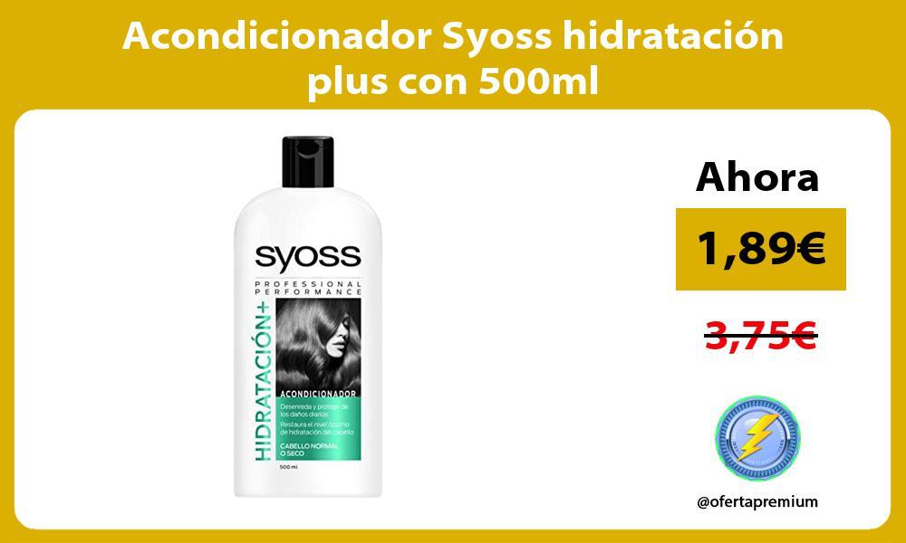 Acondicionador Syoss hidratación plus con 500ml
