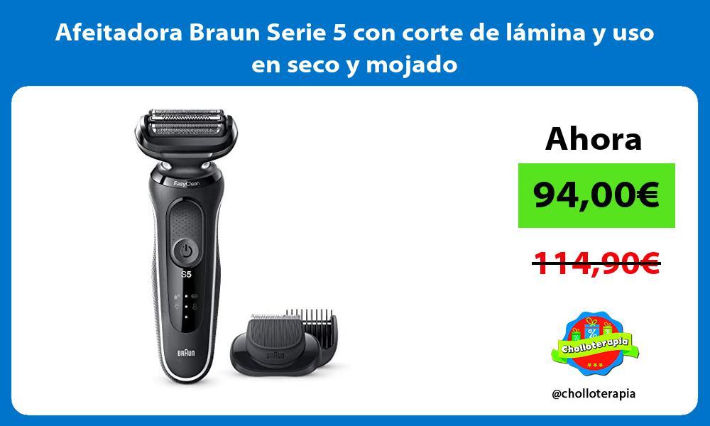 Afeitadora Braun Serie 5 con corte de lámina y uso en seco y mojado