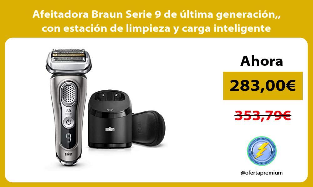 Afeitadora Braun Serie 9 de última generación con estación de limpieza y carga inteligente