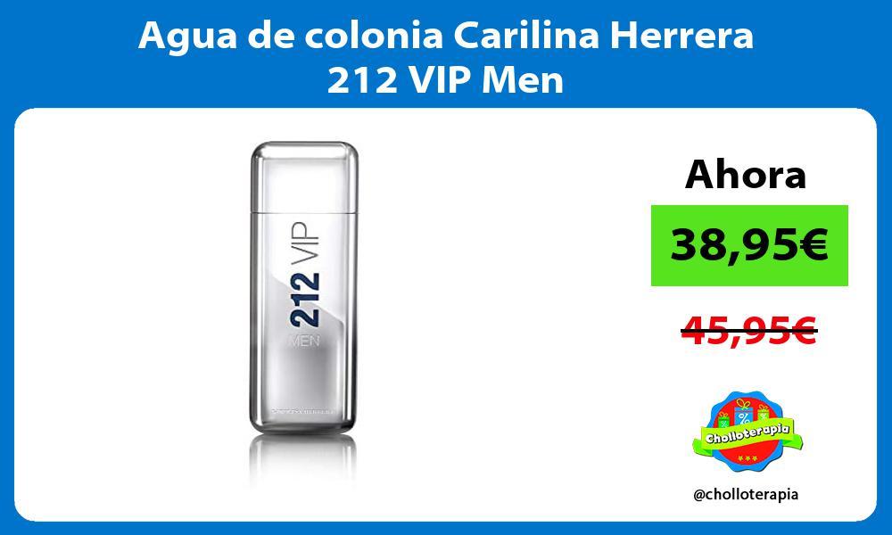 Agua de colonia Carilina Herrera 212 VIP Men