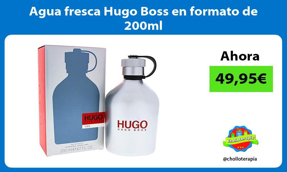 Agua fresca Hugo Boss en formato de 200ml