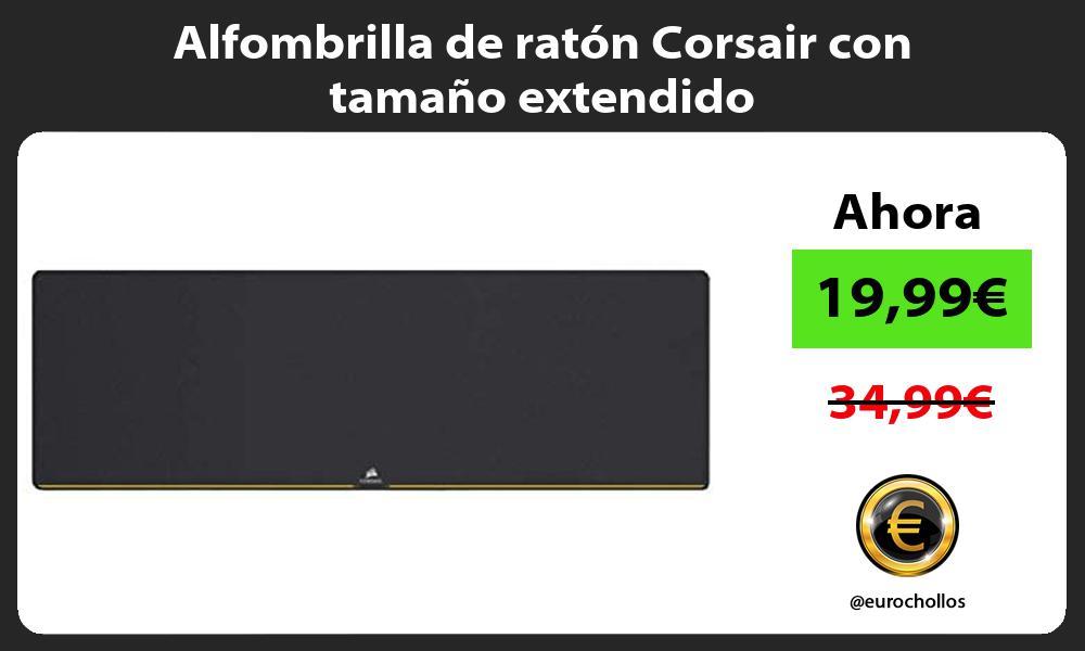 Alfombrilla de ratón Corsair con tamaño extendido