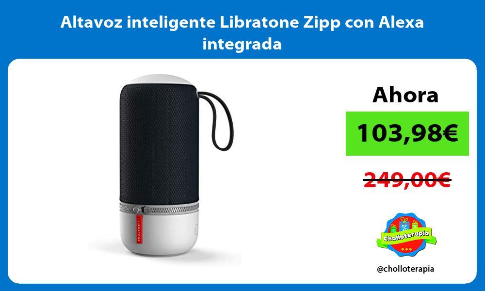 Altavoz inteligente Libratone Zipp con Alexa integrada