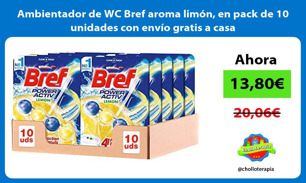 Ambientador de WC Bref aroma limón en pack de 10 unidades con envío gratis a casa