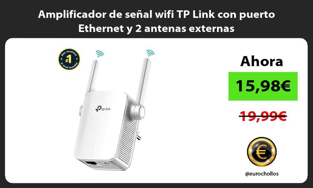 Amplificador de señal wifi TP Link con puerto Ethernet y 2 antenas externas