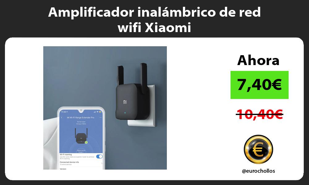 Amplificador inalámbrico de red wifi Xiaomi