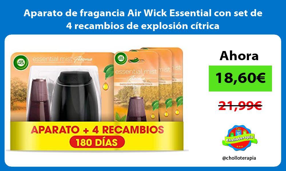 Aparato de fragancia Air Wick Essential con set de 4 recambios de explosión cítrica