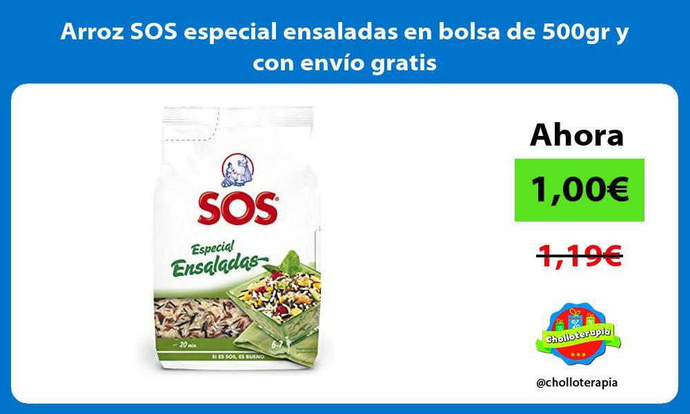 Arroz SOS especial ensaladas en bolsa de 500gr y con envío gratis