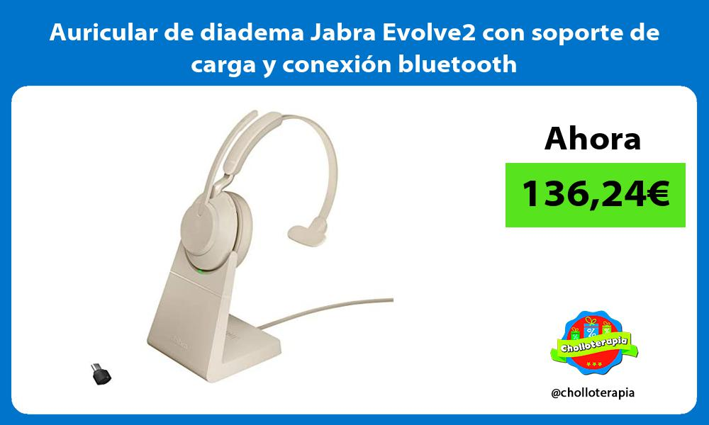 Auricular de diadema Jabra Evolve2 con soporte de carga y conexión bluetooth