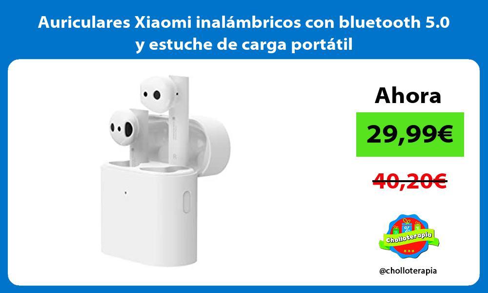 Auriculares Xiaomi inalámbricos con bluetooth 5 0 y estuche de carga portátil