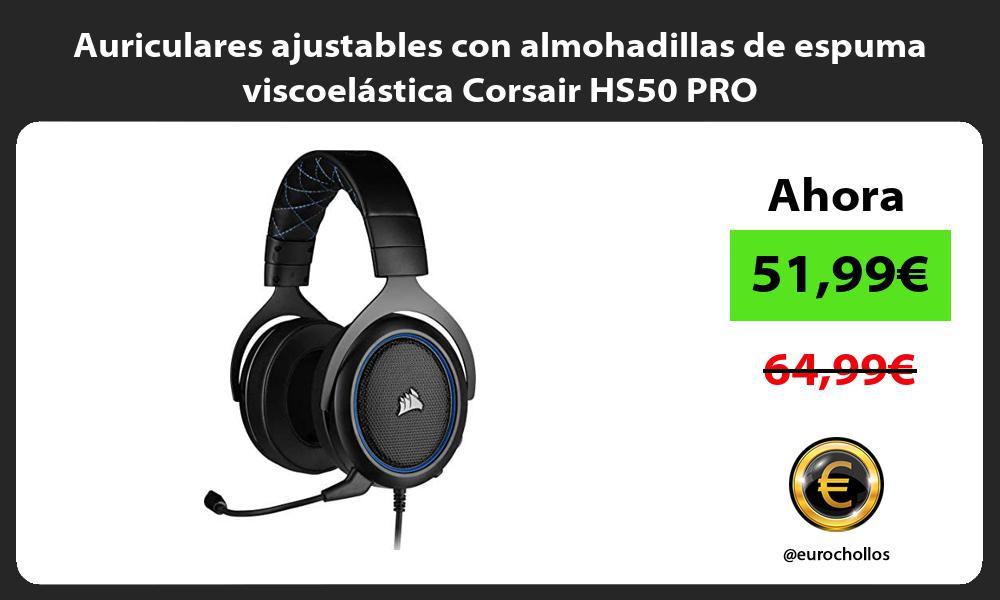 Auriculares ajustables con almohadillas de espuma viscoelástica Corsair HS50 PRO