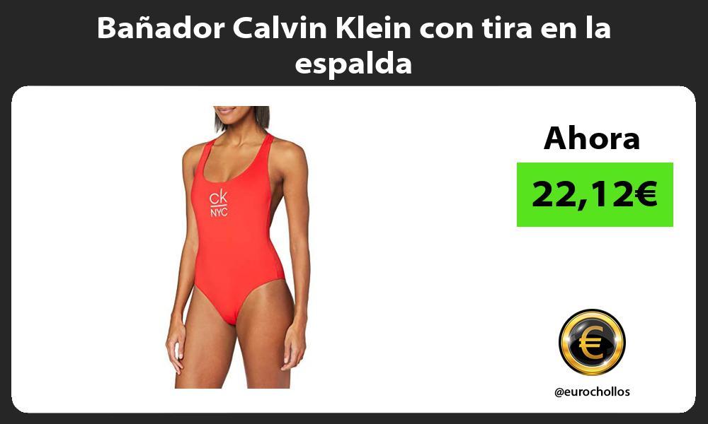 Bañador Calvin Klein con tira en la espalda