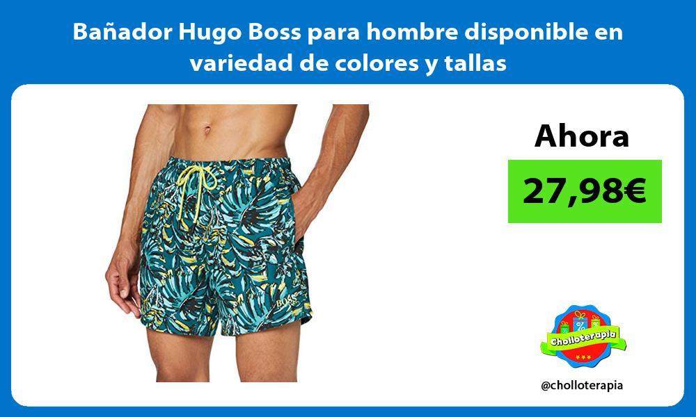 Bañador Hugo Boss para hombre disponible en variedad de colores y tallas