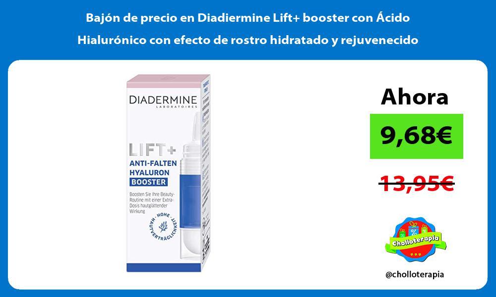 Bajón de precio en Diadiermine Lift booster con Ácido Hialurónico con efecto de rostro hidratado y rejuvenecido