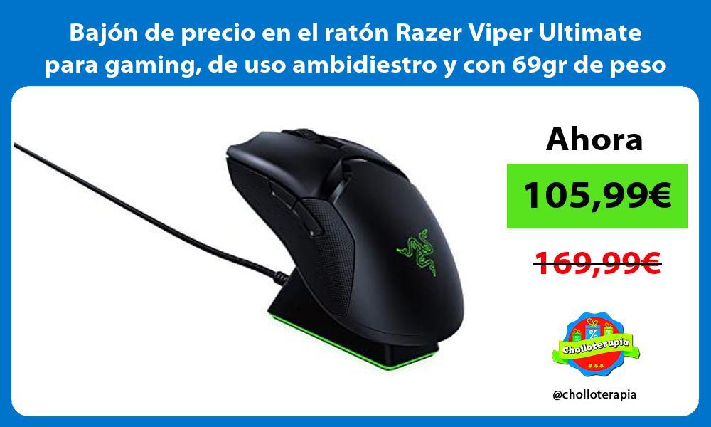 Bajón de precio en el ratón Razer Viper Ultimate para gaming de uso ambidiestro y con 69gr de peso