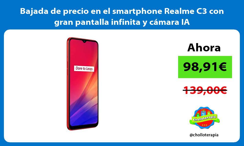 Bajada de precio en el smartphone Realme C3 con gran pantalla infinita y cámara IA