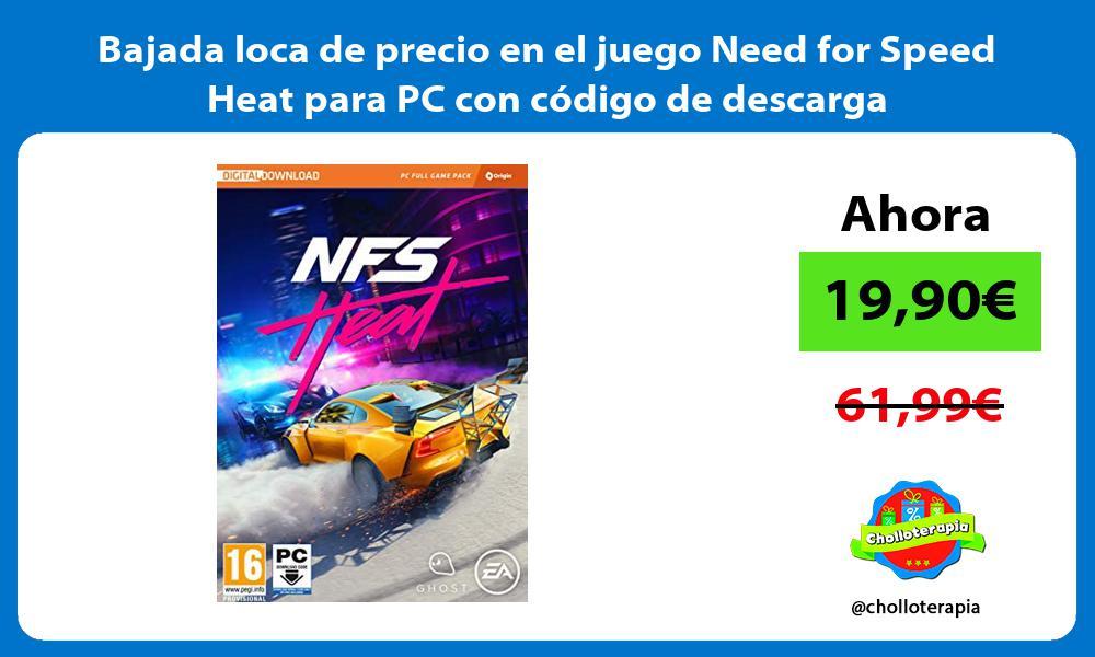 Bajada loca de precio en el juego Need for Speed Heat para PC con código de descarga