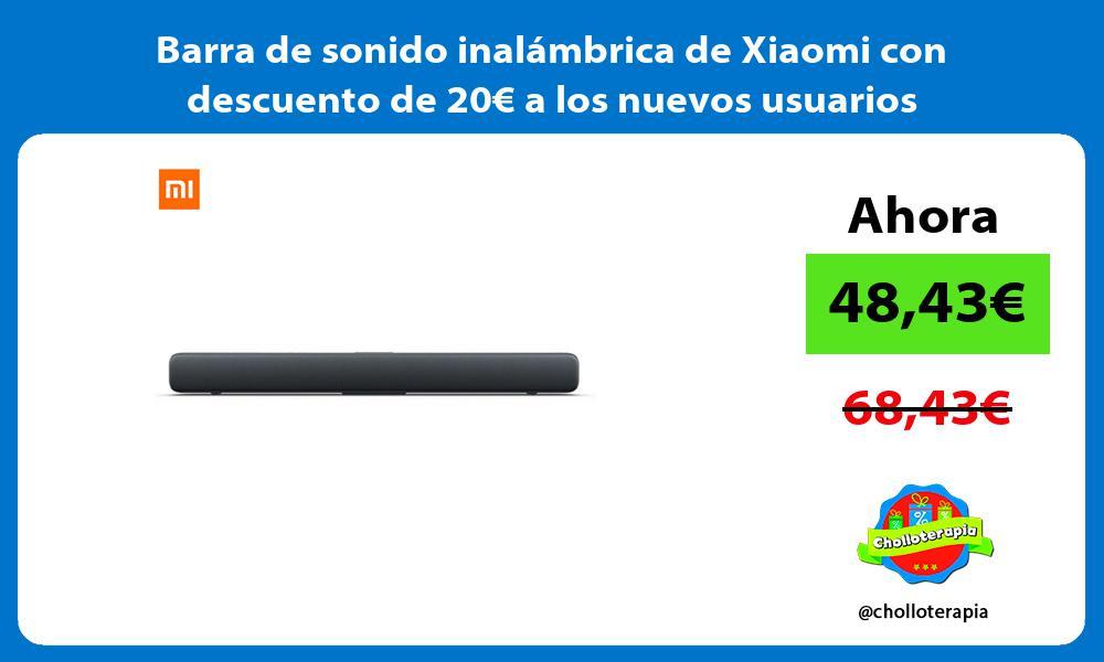 Barra de sonido inalámbrica de Xiaomi con descuento de 20€ a los nuevos usuarios
