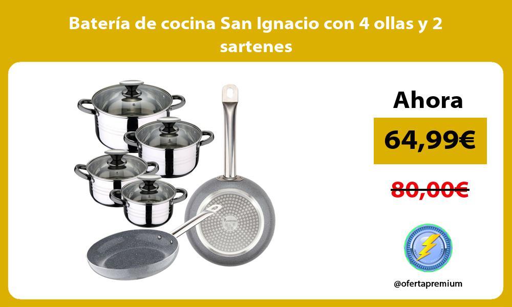 Batería de cocina San Ignacio con 4 ollas y 2 sartenes