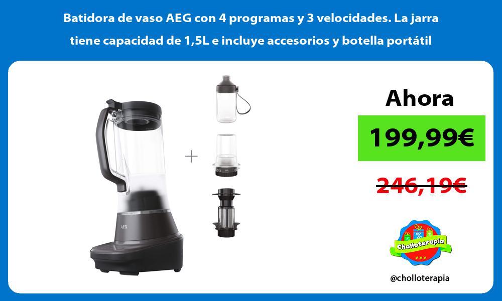 Batidora de vaso AEG con 4 programas y 3 velocidades La jarra tiene capacidad de 15L e incluye accesorios y botella portátil