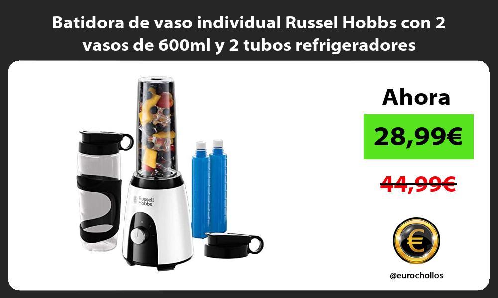 Batidora de vaso individual Russel Hobbs con 2 vasos de 600ml y 2 tubos refrigeradores