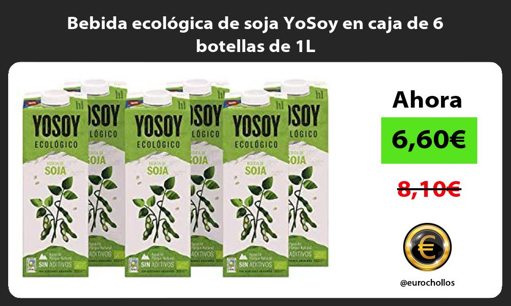 Bebida ecológica de soja YoSoy en caja de 6 botellas de 1L