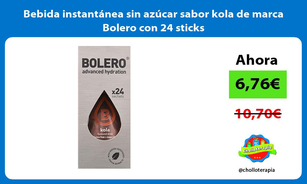 Bebida instantánea sin azúcar sabor kola de marca Bolero con 24 sticks
