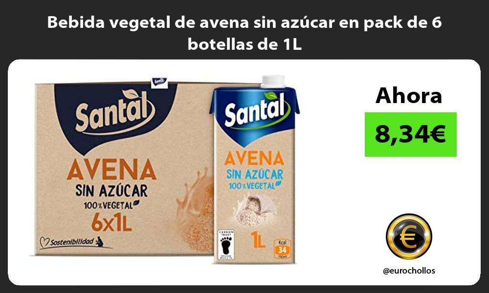 Bebida vegetal de avena sin azúcar en pack de 6 botellas de 1L