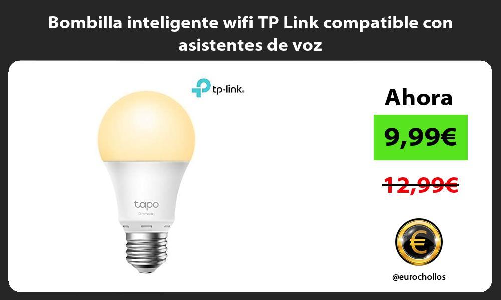 Bombilla inteligente wifi TP Link compatible con asistentes de voz