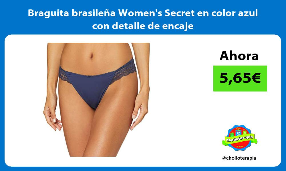 Braguita brasileña Womens Secret en color azul con detalle de encaje
