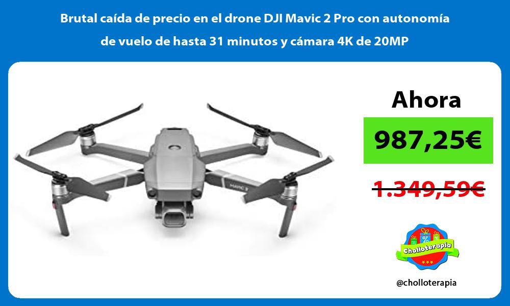 Brutal caída de precio en el drone DJI Mavic 2 Pro con autonomía de vuelo de hasta 31 minutos y cámara 4K de 20MP