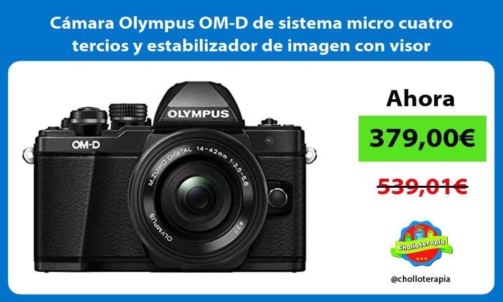 Cámara Olympus OM D de sistema micro cuatro tercios y estabilizador de imagen con visor electrónico