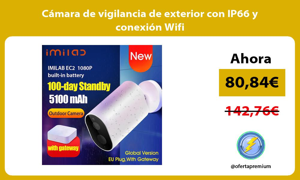 Cámara de vigilancia de exterior con IP66 y conexión Wifi