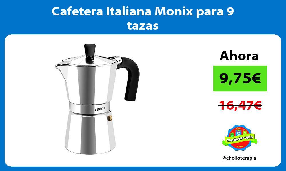 Cafetera Italiana Monix para 9 tazas
