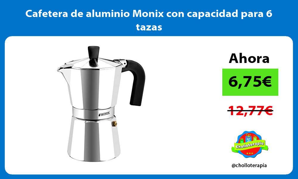 Cafetera de aluminio Monix con capacidad para 6 tazas