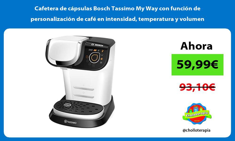 Cafetera de cápsulas Bosch Tassimo My Way con función de personalización de café en intensidad temperatura y volumen