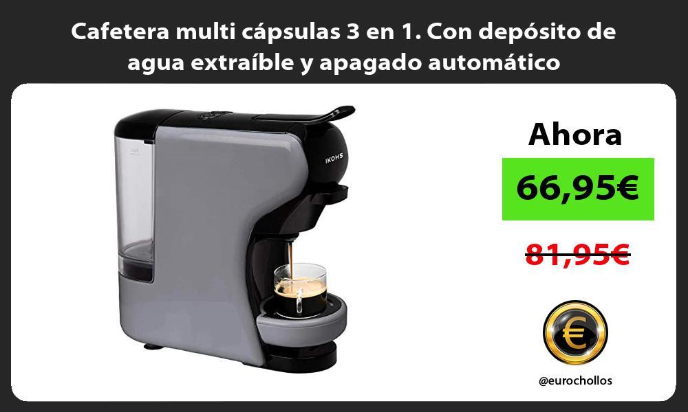 Cafetera multi cápsulas 3 en 1 Con depósito de agua extraíble y apagado automático