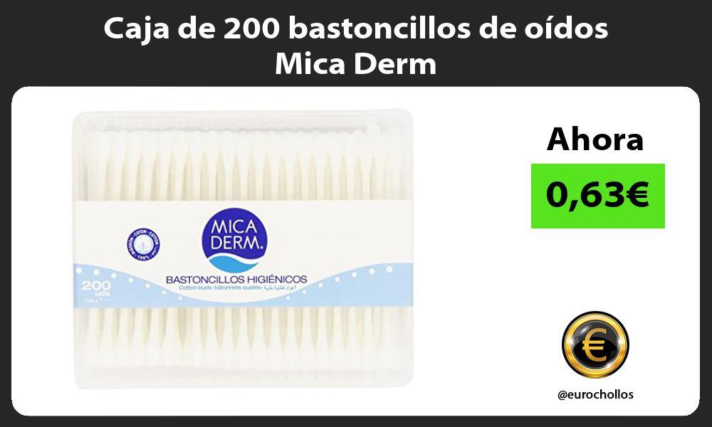 Caja de 200 bastoncillos de oídos Mica Derm