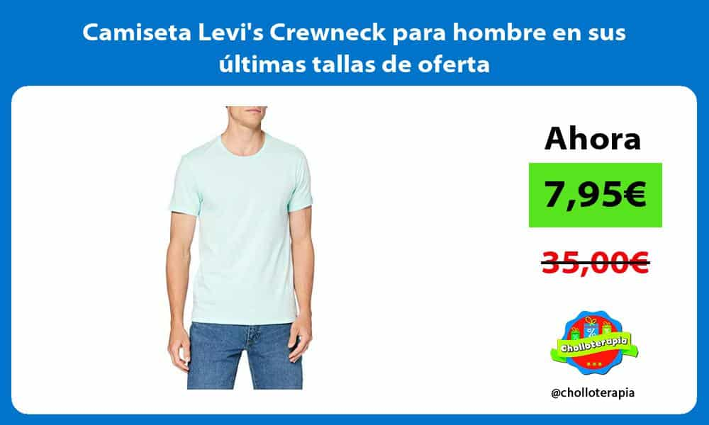 Camiseta Levis Crewneck para hombre en sus últimas tallas de oferta