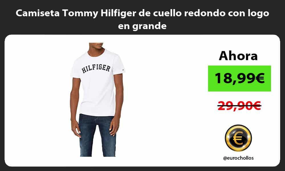 Camiseta Tommy Hilfiger de cuello redondo con logo en grande