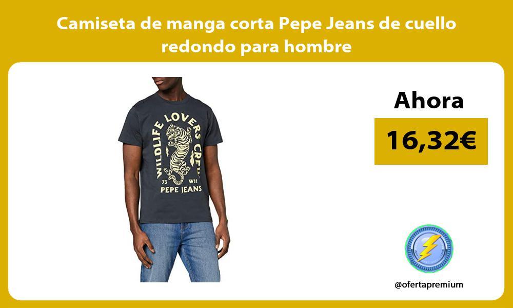 Camiseta de manga corta Pepe Jeans de cuello redondo para hombre