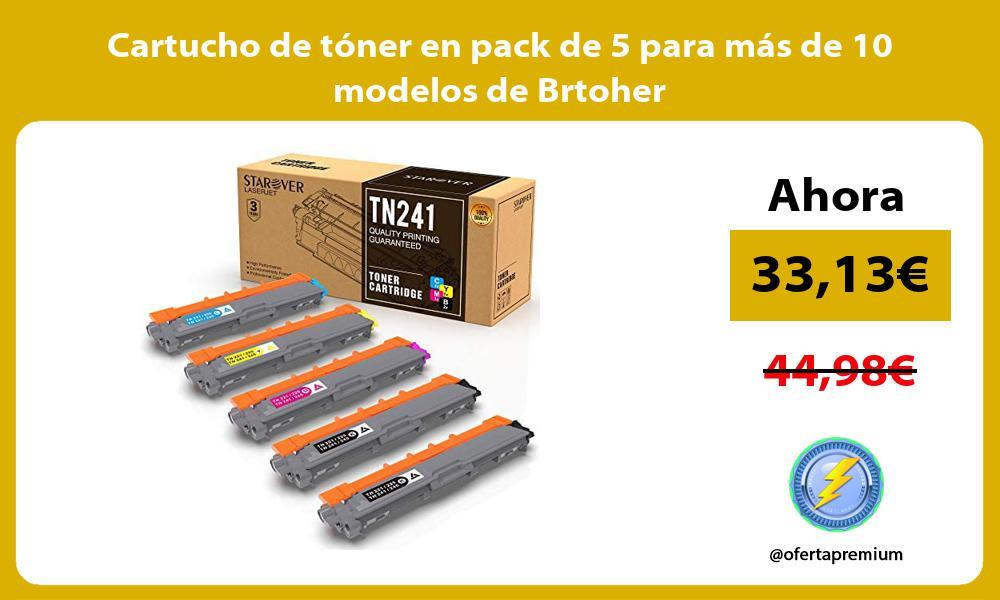 Cartucho de tóner en pack de 5 para más de 10 modelos de Brtoher