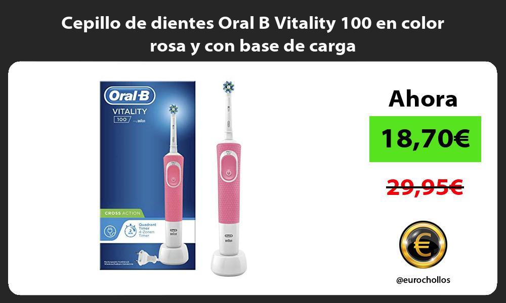 Cepillo de dientes Oral B Vitality 100 en color rosa y con base de carga